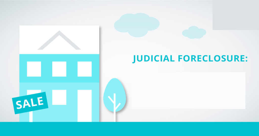 What is Judicial Foreclosure?